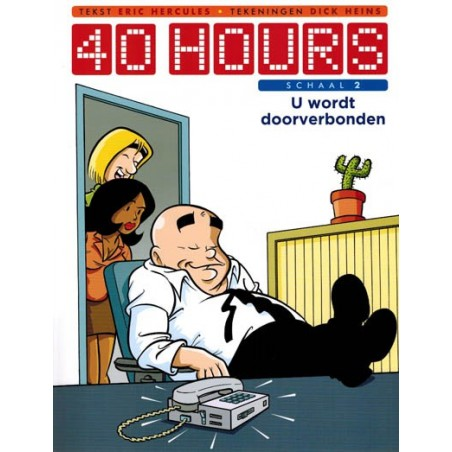 40 Hours 02 U wordt doorverbonden
