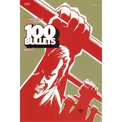 100 Bullets NL 12 Gajes in de bajes