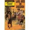 Illustrated Classics Aktuele Editie Land, goud en indianen 1974