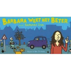 Stok Barbara weet het beter