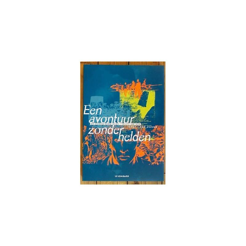 Avontuur zonder helden / Twintig jaar later Luxe HC 1e druk 1997