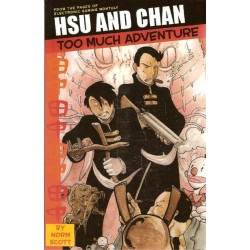 Hsu and Chan 01 Too much adventure TPB Engelstalig first priting 2004