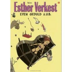 Esther Verkest 05 Even geduld A.U.B.
