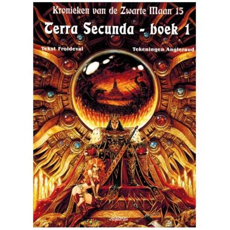 Kronieken van de Zwarte Maan  15 Terra secunda boek 1