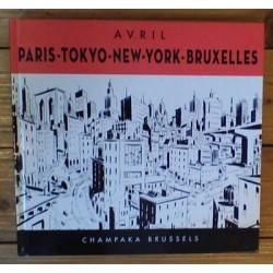 Avril prentenboek HC Paris, Tokyo, New-York, Bruxelles Frans- & Engelstalig 2006