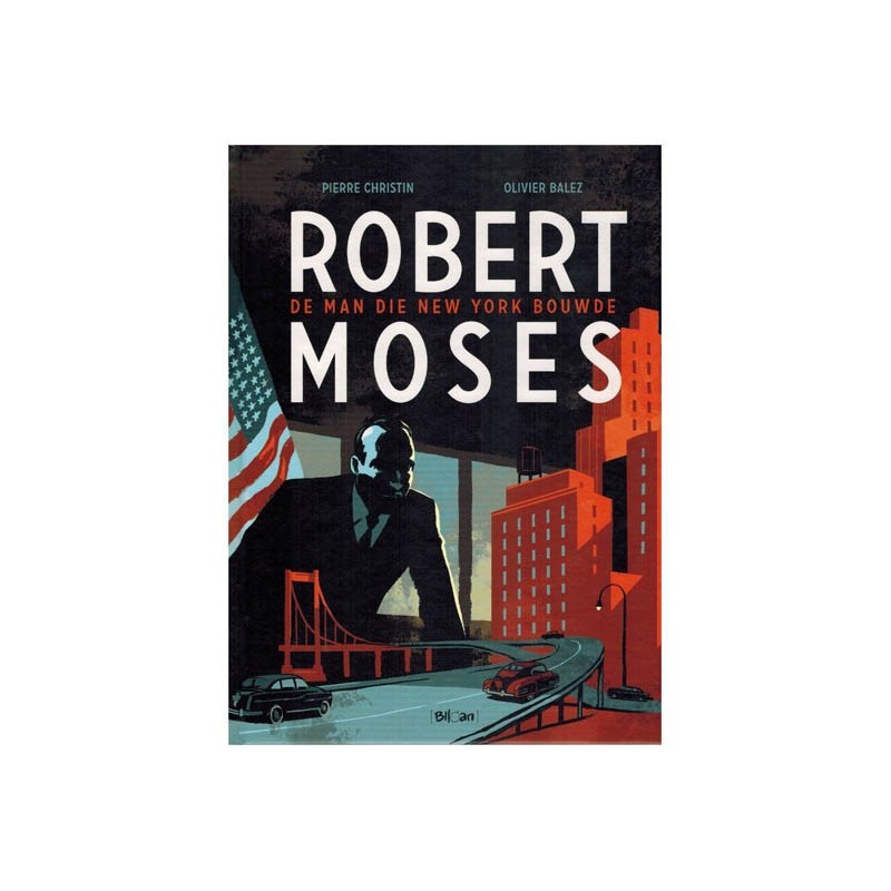 Balez strips HC Robert Moses De man die New York bouwde