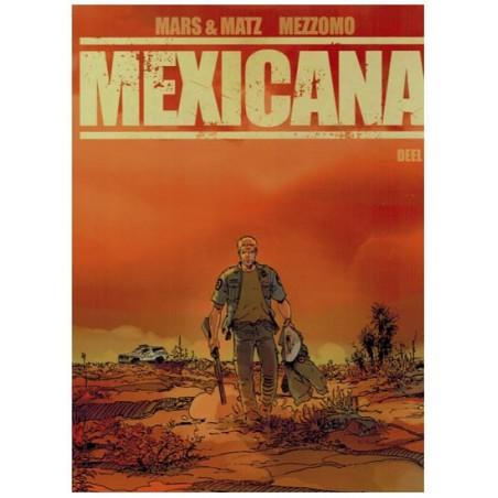 Mexicana set deel 1 t/m 3 1e drukken 2014-2015