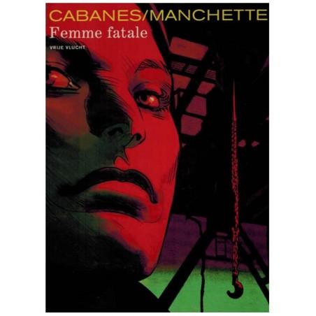 Vrije Vlucht  HC Cabanes Femme fatale