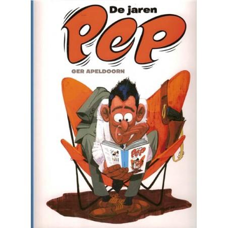 Jaren Pep De opkomst en ondergang van een stripweekblad 1962-1975