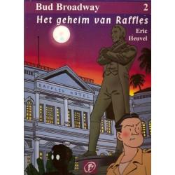 Bud Broadway 02 Het geheim van Raffles