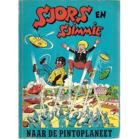 Sjors en Sjimmie 16 Naar de Pintoplaneet 1e druk 1965