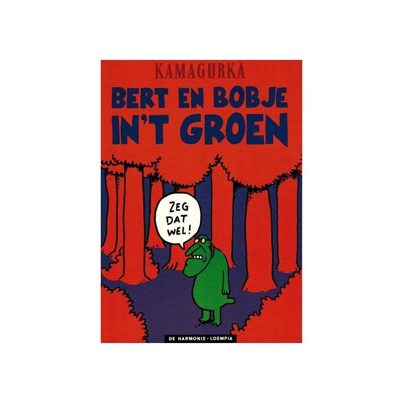 Kamagurka Bert en Bobje in 't groen 1e druk 1992