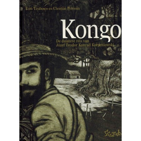 Tirabosco strips Kongo De duistere reis van Jozef Theodor Konrad Korzeniowski