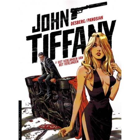John Tiffany 02 Het verlangen naar verlangen 1e druk 2014