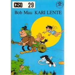 Ciso 29 Kari Lente De kidnappers / De glazen panfluit 1e druk 1980