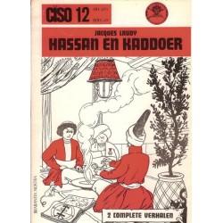 Ciso 12 Hassan en Kaddoer Heksentoer / Opdracht van majoor Redstone 1e druk 1973