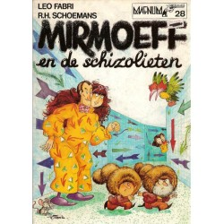 Magnum 28 Mirmoeff en de Schizolieten 1e druk 1982