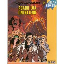Max London 02 Agaou-Loa ontketend 1e druk 1990