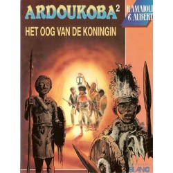 Ardoukoba 02 Het oog van de koning 1e druk 1992