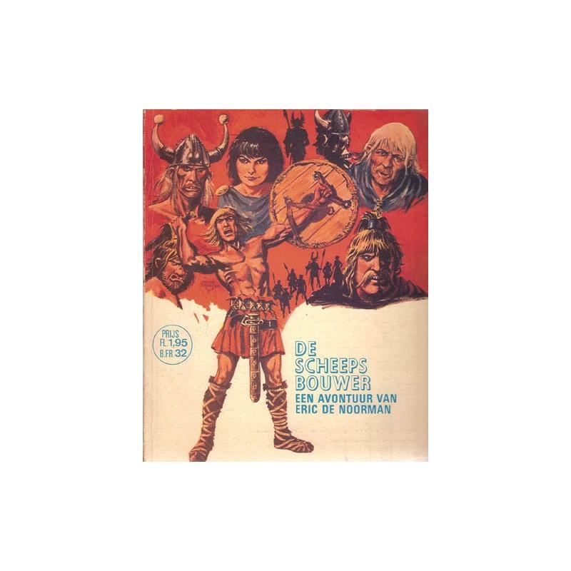 Eric de Noorman setje De scheepsbouwers deel 1 & 2 1e druk 1968