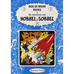 Bob de Moor reeks 03 De avonturen van Hobbel en Sobbel HC 1e druk 1982
