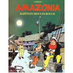 Kapitein Moulin Rouge 01 Amazonia 1e druk 1990