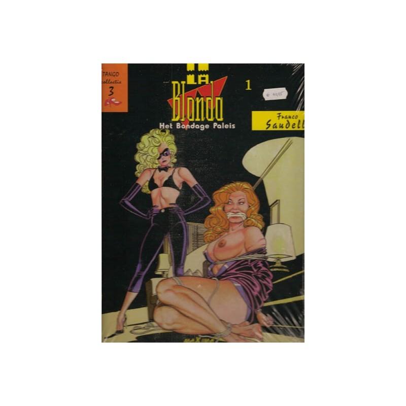 Tango collectie HC 03 La Blonda Het bondage paleis 1e druk 2003