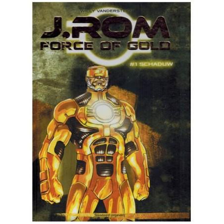 Suske & Wiske   J.Rom Force of gold HC 01 Schaduw (naar Willy Vandersteens Jerom)