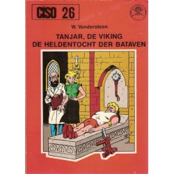 Ciso 26 Tanjar, de viking / De heldentocht der Bataven 1e druk 1980