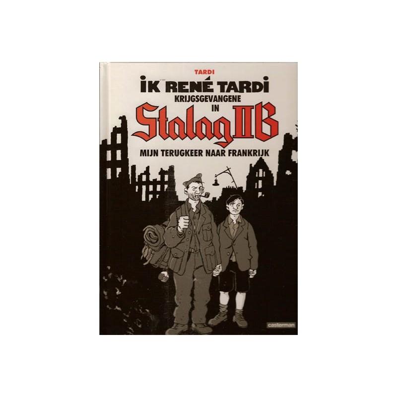 Tardi  strips HC Ik Rene Tardi, krijgsgevangene in Stalag IIB 02 Mijn terugkeer naar Frankrijk