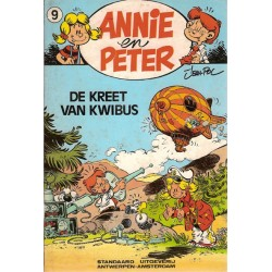 Annie en Peter 09 De kreet van Kwibus 1e druk 1984