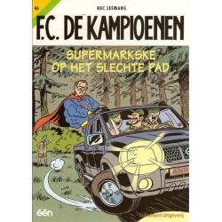 FC De Kampioenen 46 Supermarkske op het slechte pad