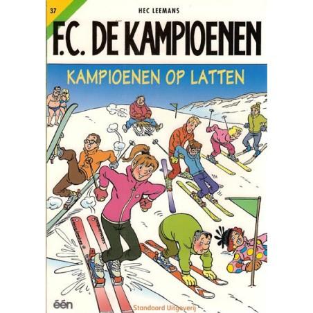 FC De Kampioenen 37 Kampioenen op latten