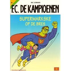 FC De Kampioenen 34 Supermarkske op de bres