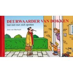 Deurwaarder van Dokken 01 HC Laat niet met zich spotten