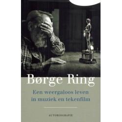 Ring autobiogrfaie Een weergaloos leven in muziek en tekenfilm