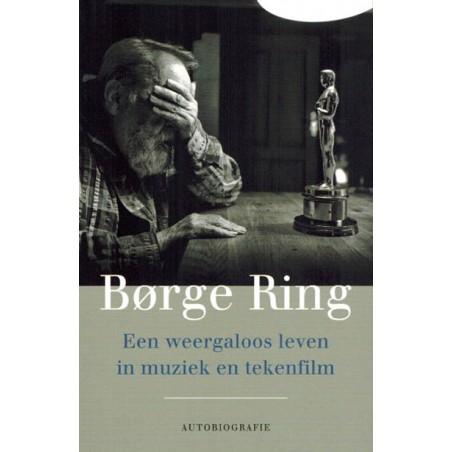 Ring autobiografie Een weergaloos leven in muziek en tekenfilm