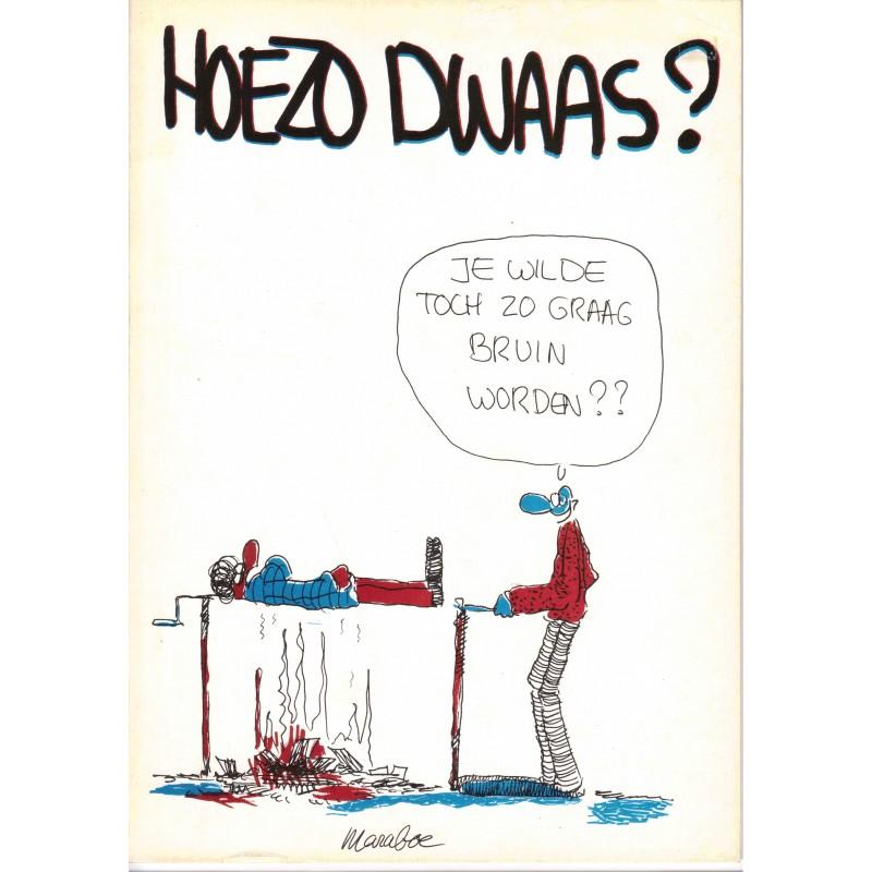 Maraboe Hoezo dwaas? 1e druk 1982