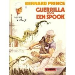 Bernard Prince 09 - Guerrilla voor een spook oorspr. omsl.