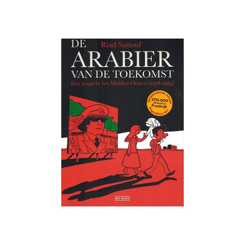 Sattouf strips De arabier van de toekomst 01 Een jeugd in het Midden-Oosten (1978-1984)