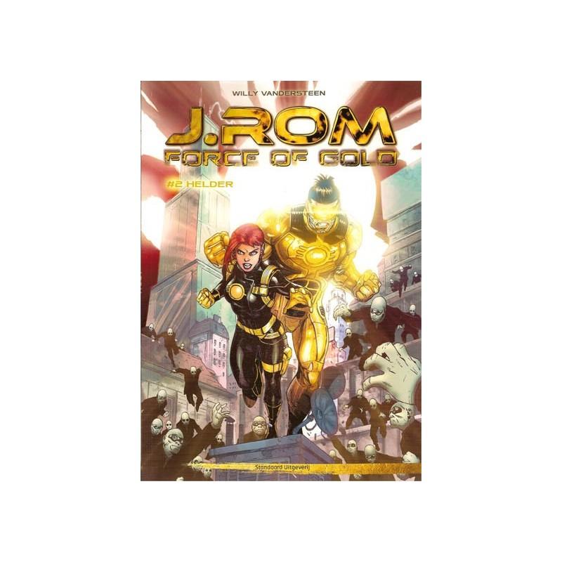 Suske & Wiske   J.Rom Force of gold 02 Helder (naar Willy Vandersteens Jerom)