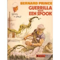 Bernard Prince 09 Guerrilla voor een spook 1e druk 1975 Helmond