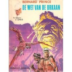 Bernard Prince 06 De wet van de orkaan 1e druk 1973 Helmond