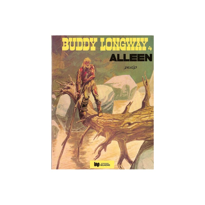 Buddy Longway 04 Alleen herdruk Helmond 1977