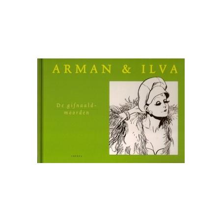 Arman & Ilva  06 De gifnaaldenmoord HC