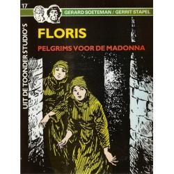 Uit de Toonder Studio's 17 Floris Pelgrims voor de Madonna 1e druk 1986