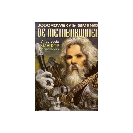 Metabaronnen 05 Staalkop, de grootvader 1e druk 1999