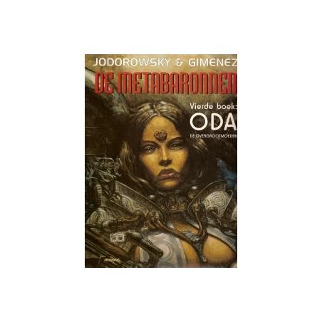 Metabaronnen 04 Oda, de overgrootmoeder 1e druk 1996
