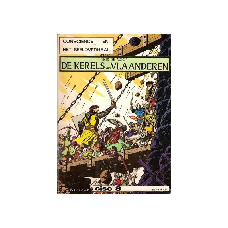 Kerels van Vlaanderen / De Leeuw van Vlaanderen set 2 delen 1e drukken* 1972/1973