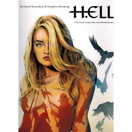 H.ell 02 De nacht is het rijk van de moordenaars 1e druk 2015 (hell)